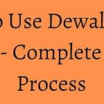 How to Use A Dewalt Table Saw? Complete Safe Process