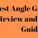 Best Angle Grinders 2021 - Review and Buyer's Guide