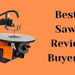 Best Scroll Saws 2021 - Reviews and Buyer's Guide